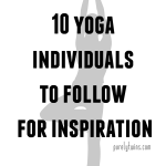 10 yoga individuals to follow