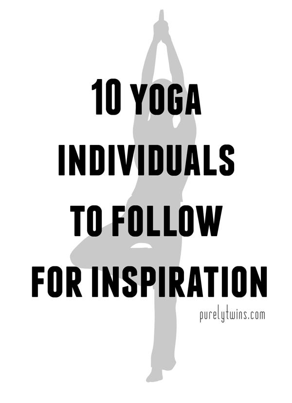 10 yoga individuals to follow