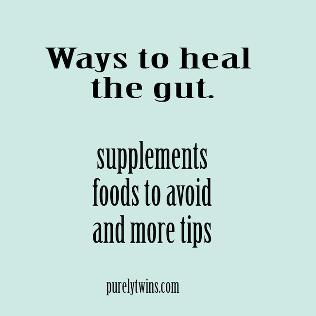 Ways to heal the gut @purelytwins