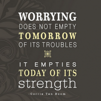 Worrying…bad thoughts…how to stop