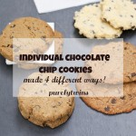 4 different individual chocolate chip cookie recipes