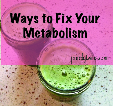 steps we are taking to fix our metabolism Purely Talk #2