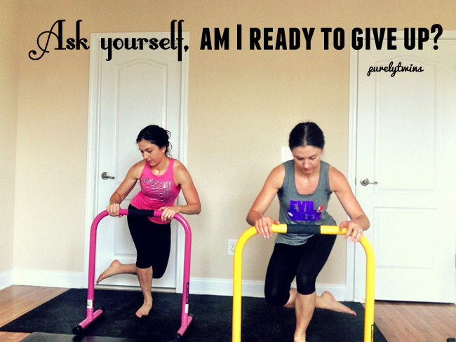 are you ready to give up #purelyfitlife