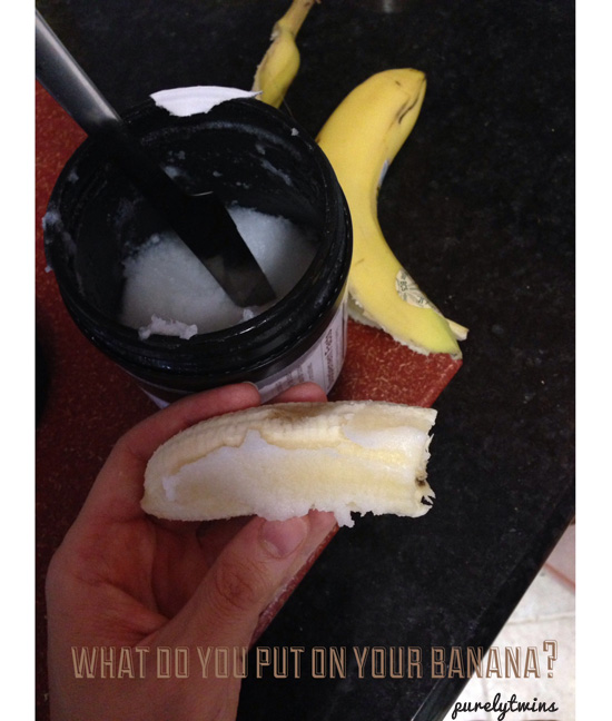 banana with coconut oil