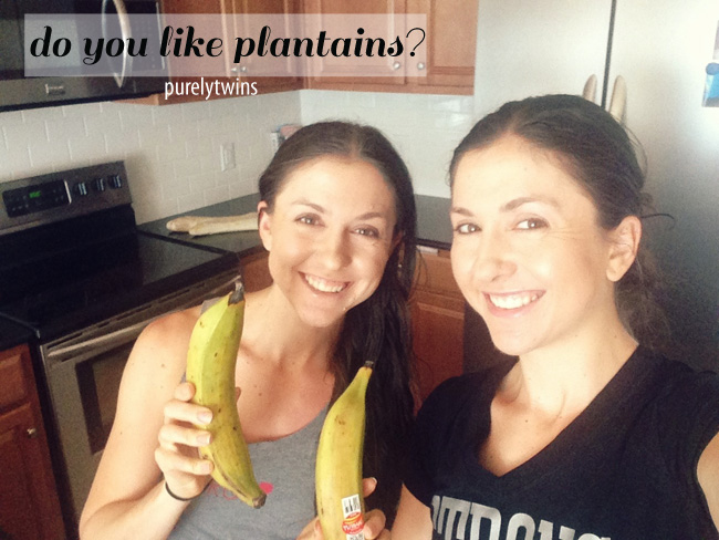 do you like plantains
