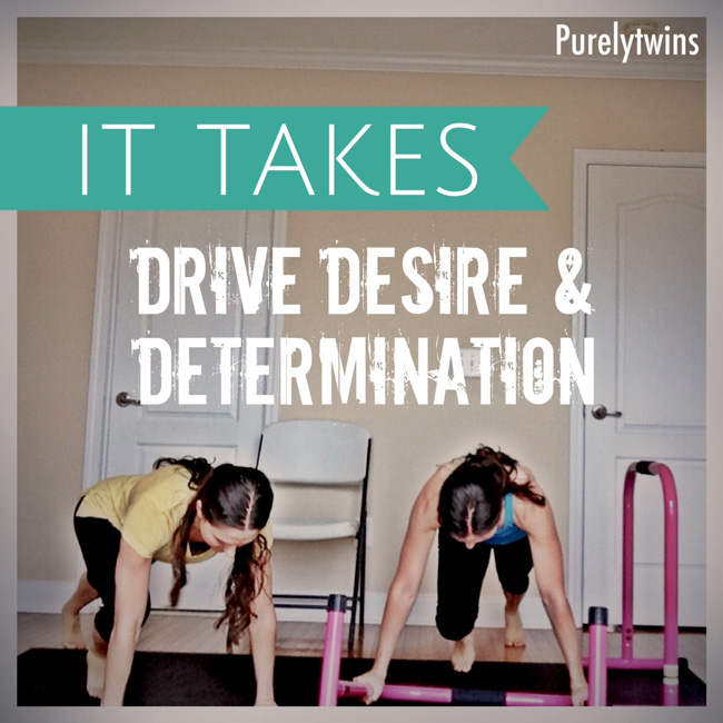 it takes determination