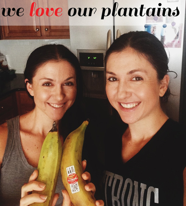 we love plantains