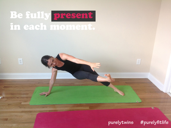 be fully present each moment