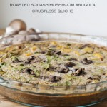 roasted squash mushroom arugula crustless quiche (vegan)