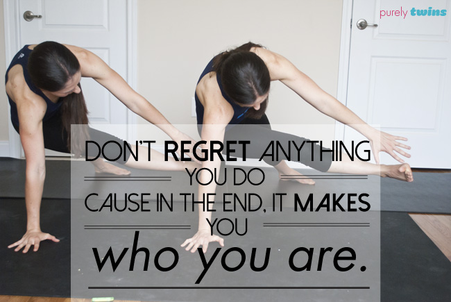 no regrets of who you are quote