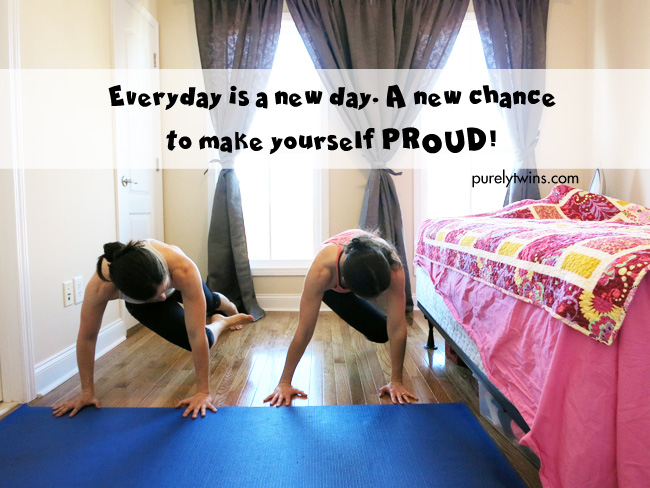 everyday is a new day. new chance to make yourself proud
