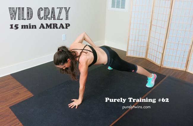 wild crazy 15 min full body amrap purelytwins workout