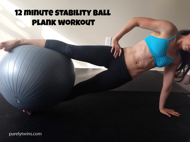 12 minute stability ball plank workout