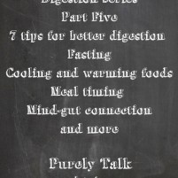7 tips to help with digestion ( #3 is something we like to do)