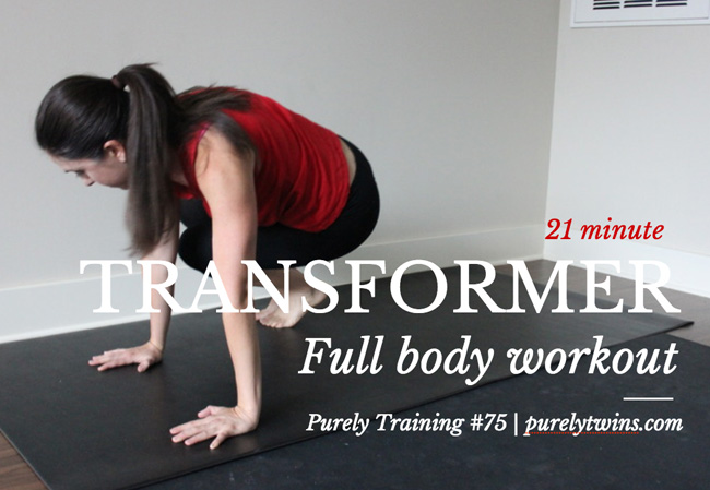 21 minute transformer full body workout purely training 75