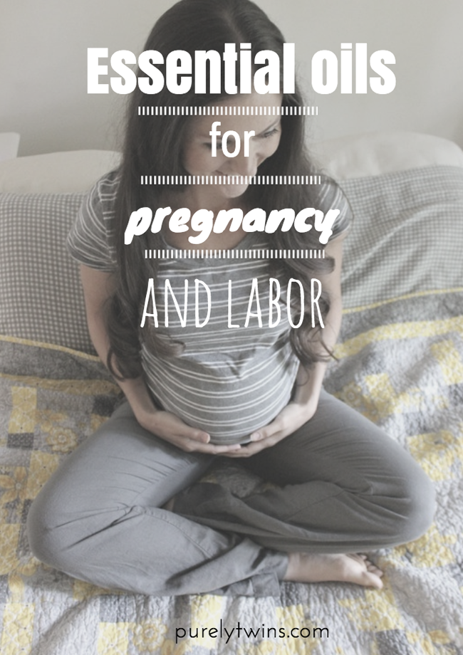 essential oils to use for labor and during pregnancy