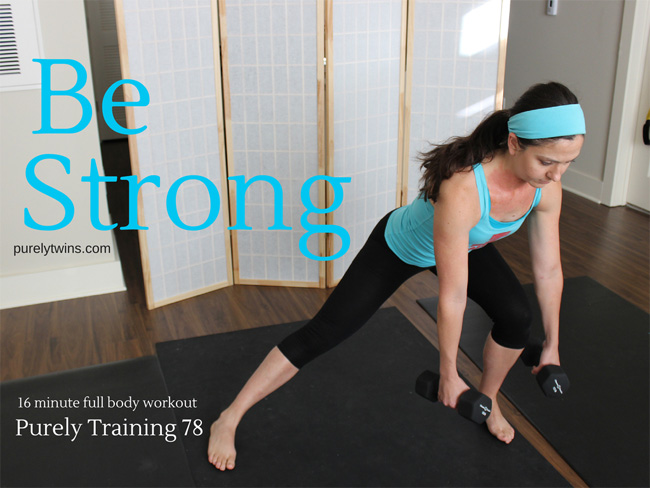 16 minute be STRONG workout purely training 78