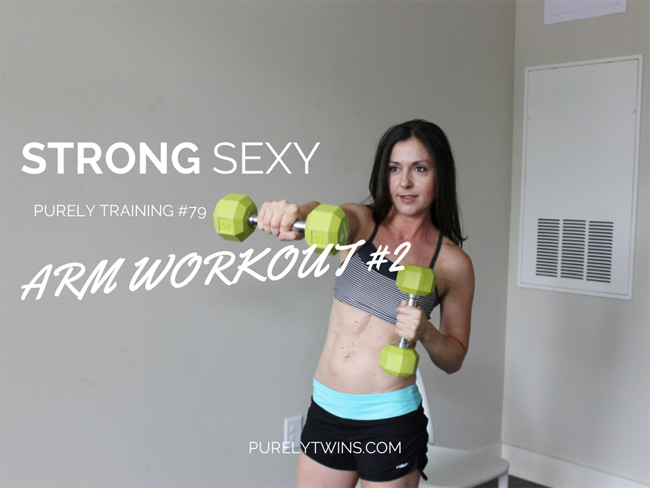 Strong sexy arm workout #2 purely training 79