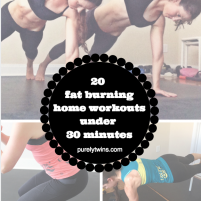 20 home workouts to help lose fat in under 30 minutes a day