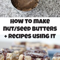How to make homemade nut/seed and coconut butters in 2 minutes
