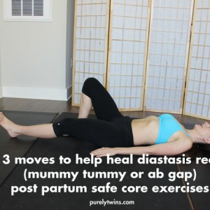 3-moves-to-help-heal-diastasis-rect-the-mummy-tummy-ab-gap-from-pregnancy-safe-core-post-partum-exercises-purelytwins