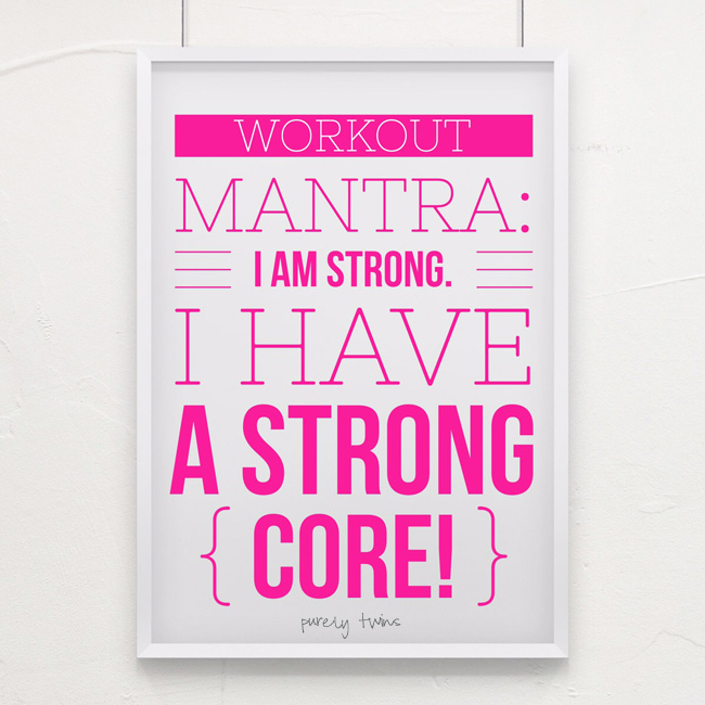 Workout-mantra-i-am-strong. I-have-strong-core.