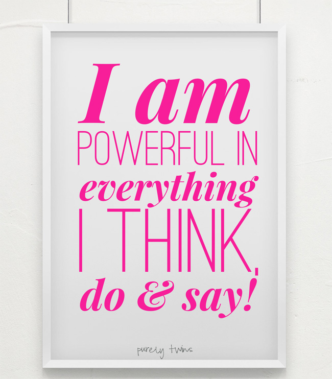 i am powerful in everything I do think and say mantra