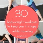 30 workouts to stay in shape while traveling