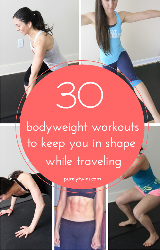 30 bodyweight workouts to keep you in shape while traveling.