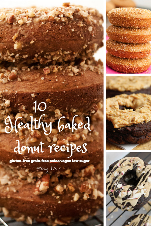 10 healthy baked donut recipes. Gluten-free. Grain-free. Paleo. Low sugar. Vegan.