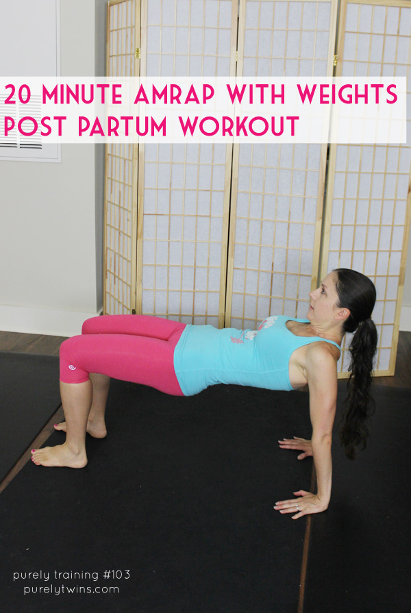 20 minute amrap workout with weights to burn calories, Post partum workout. #diastasis #postpartumfitness | purelytwins.com