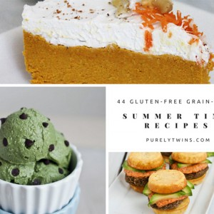 44 summer time recipes | purelytwins.com #glutenfree #grainfree #lowsugar