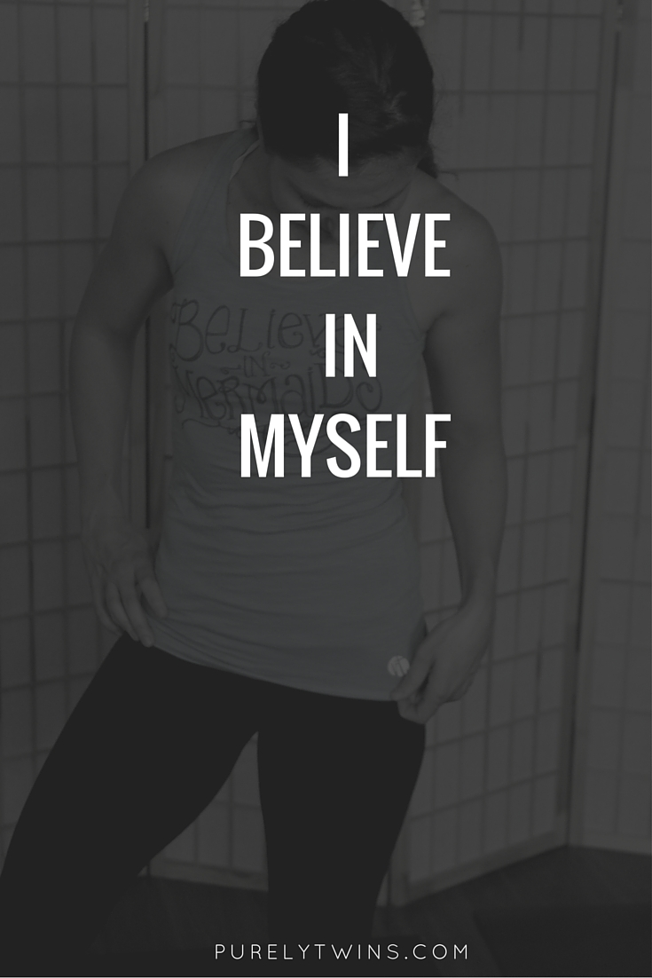 I believe in myself mantra.