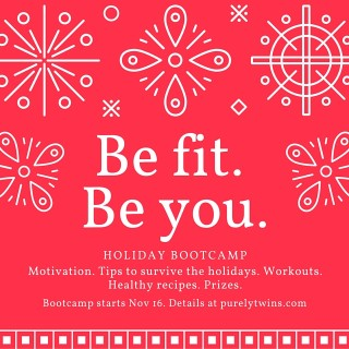 Be Fit. Be You. Holiday Bootcamp is here!