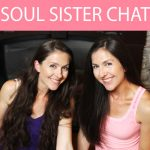 It's here! Welcome to Soul Sister Chats!