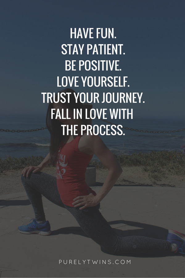 A few key things to have a happy balanced fit life. Have fun. Stay positive. Love yourself. Trust your journey. Fall in love with the process. You're worth it.