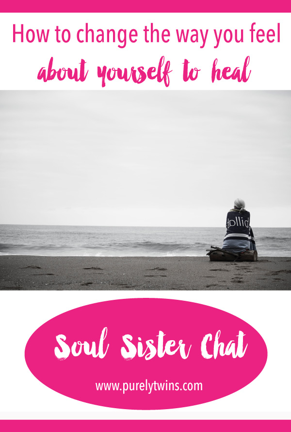 How To Change The Way You Feel About Yourself To Heal. {new} soul sister chat with Laurie sharing how she overcome trying to be perfect and feeling guilty to loving herself.