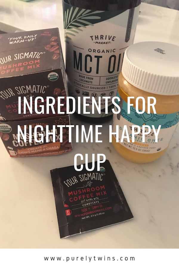 Ingredients for nighttime happy cup