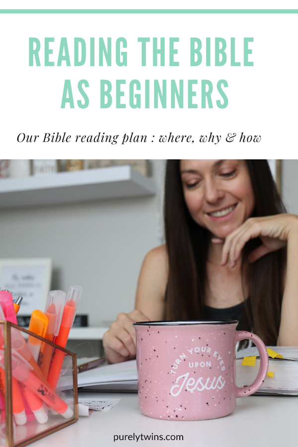 New to reading the Bible? Or haven't read it in years like us? We share our approach to reading the Bible as beginners - where we are starting, how we are reading it and why. Please share your Bible reading tips. #biblestudy #womenofgod #christians